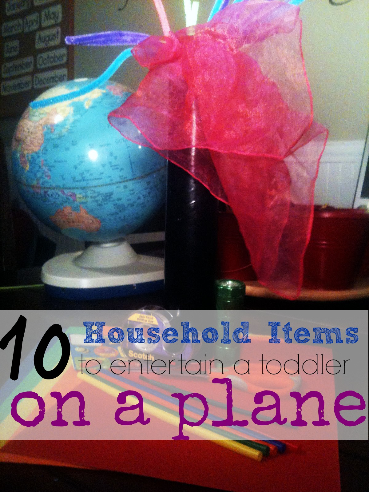 Household Items to Entertain a Toddler on a Plane~Making a Traveling Toy Tube