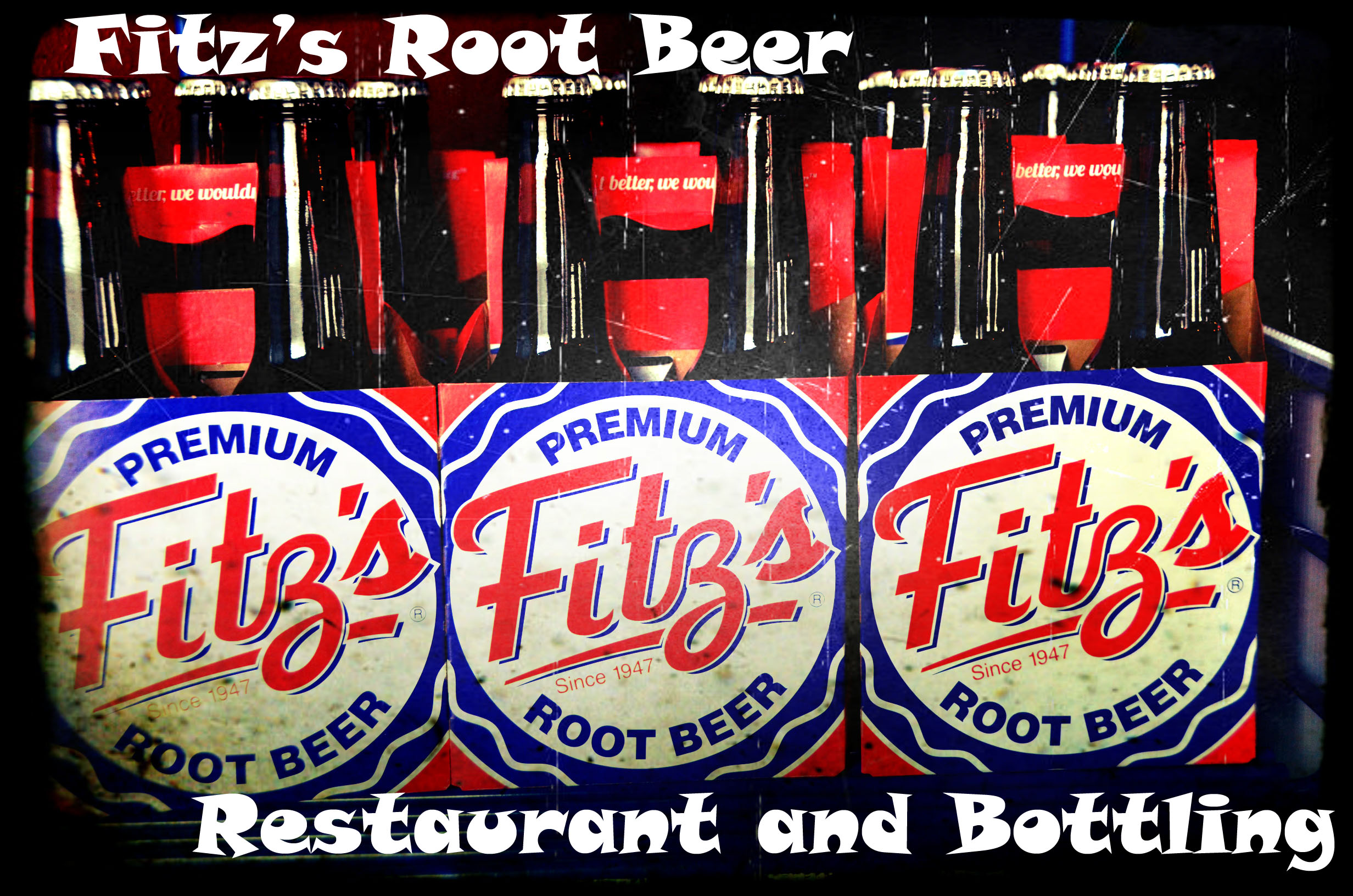 Made in America~ Fitz's Root Beer and Bottling Company~