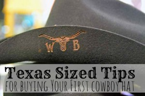 Texas Sized Tips for Buying Your First Cowboy Hat