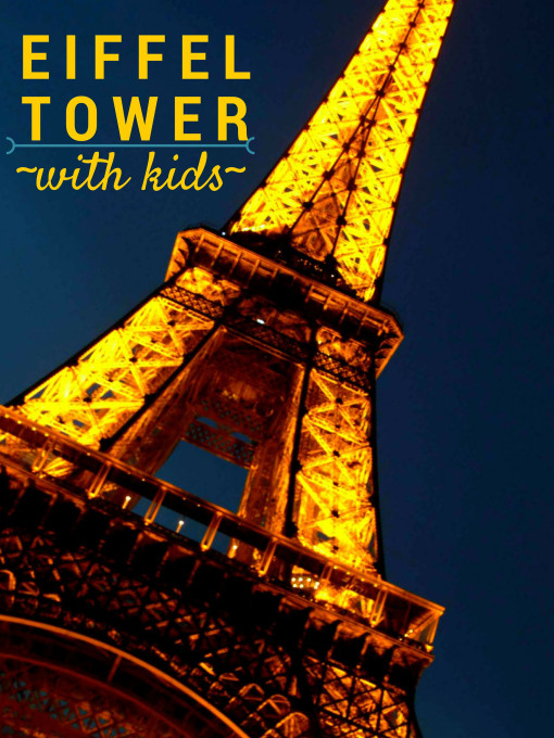 Tips for Visiting Eiffel Tower with Kids