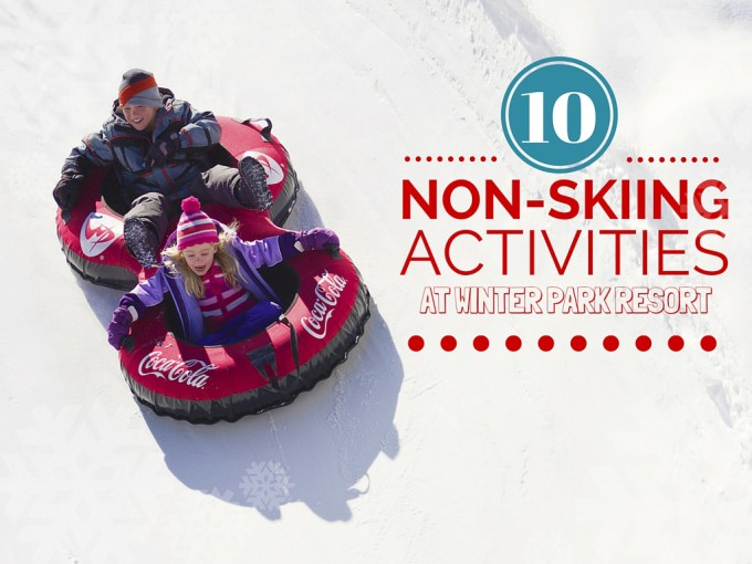 NON-SKIING Activities at Winter Park