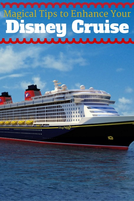Tips for Enhancing your Disney Cruise
