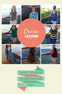What To Wear: Cruise Edition 2.0