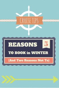 Five Reasons to Book a Winter Cruise (and Two Reasons Not To)