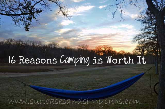 Reasons Camping is Worth It