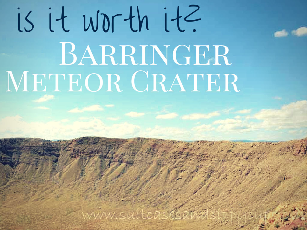 Barringer Meteor Crater in Winslow, Arizona: Cheesy Tourist Trap or Worth the Stop?
