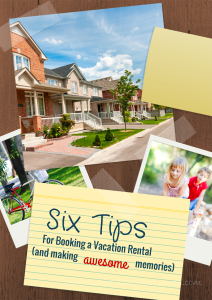 Tips for Successfully Booking a Vacation Home: Travel Tips Tuesday