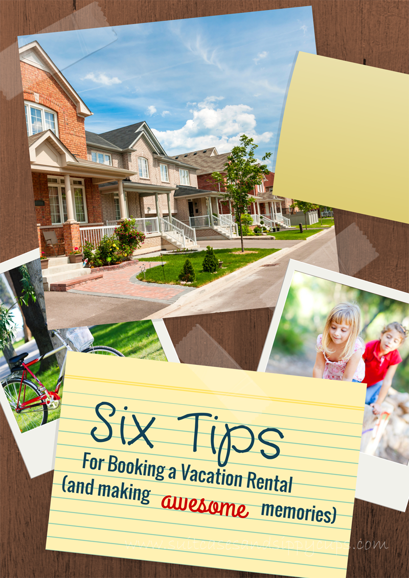 tips for booking a vacation home