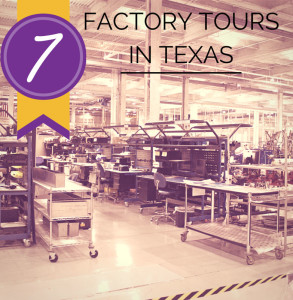 How It's Made: The Best Factory Tours in Texas