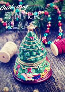 Christmas Traditions Around the World: How to Celebrate Dutch Sinterklaas