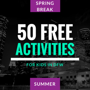 50 Totally FREE Places to Take Your Kids in DFW
