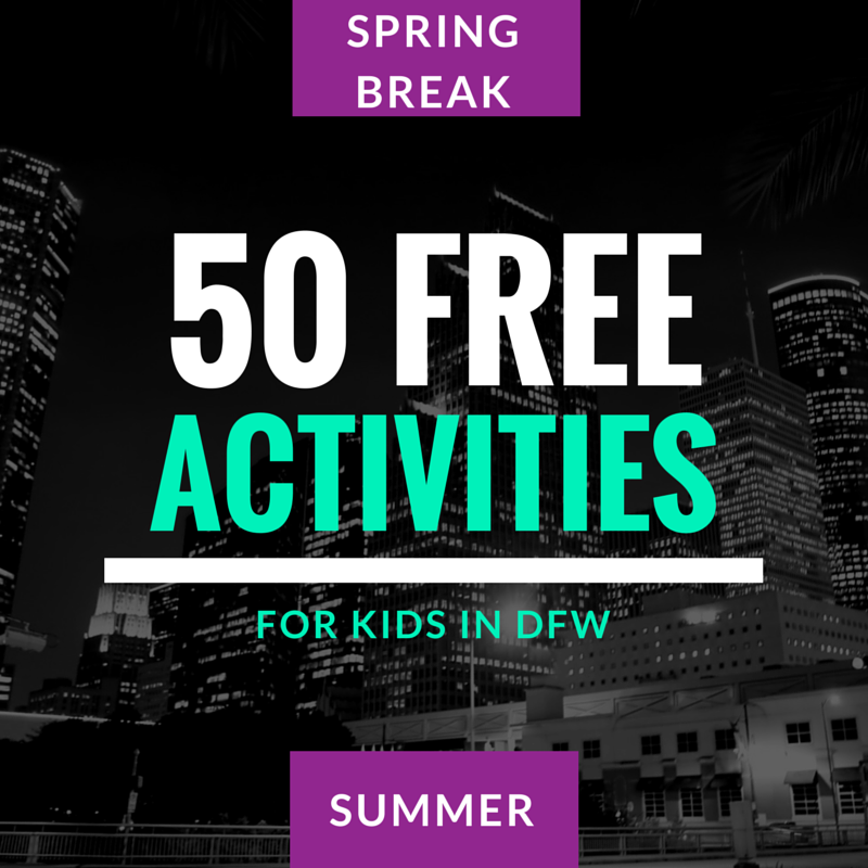 50 Totally Free Places To Take Your Kids In Dfw Suitcases And