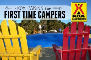 KOA Cabins: Perfect for First Time and Fearful Campers