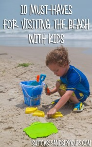 10 Must Haves for Visiting the Beach with Kids