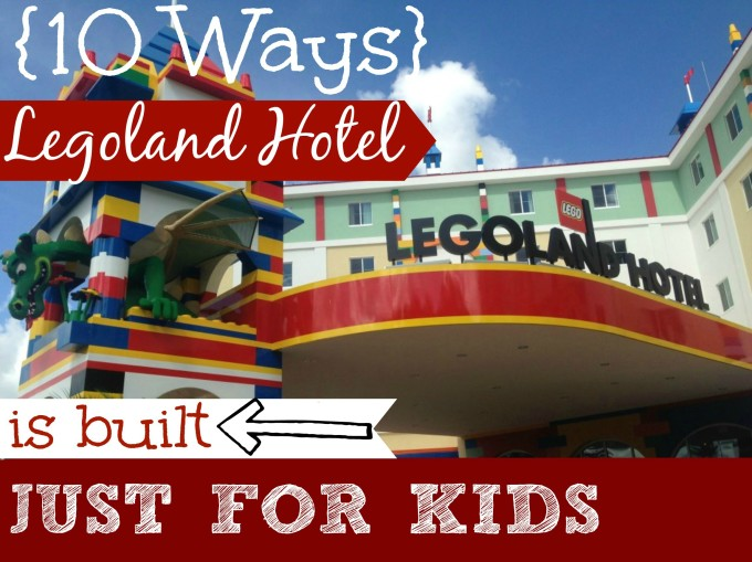 legoland hotel just for kids