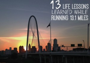 13 Life Lessons I Learned Running 13 Miles