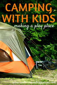Making Camping with Kids Easier: Create a Dedicated Play Space