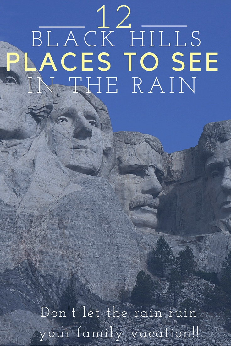 12 Places to Go When it Rains in the Black Hills