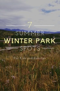 Seven Ways to Spend the Summer in Winter Park, CO