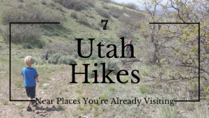 7 Kid-Friendly Hikes Near Popular Attractions