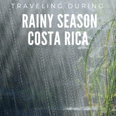 Making the Most of the Rainy Season in Costa Rica
