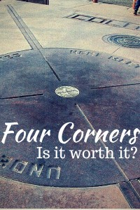Is Four Corners Monument Worth It?
