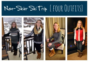 Non-Skiers Guide to What to Wear During a Ski Vacation