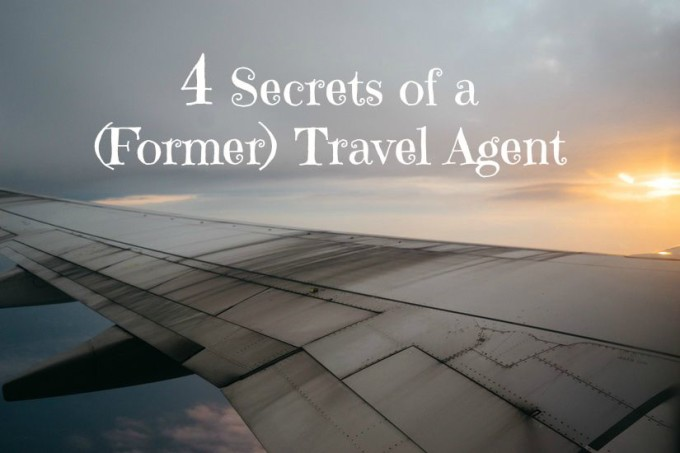 Secrets of a Former Travel Agent