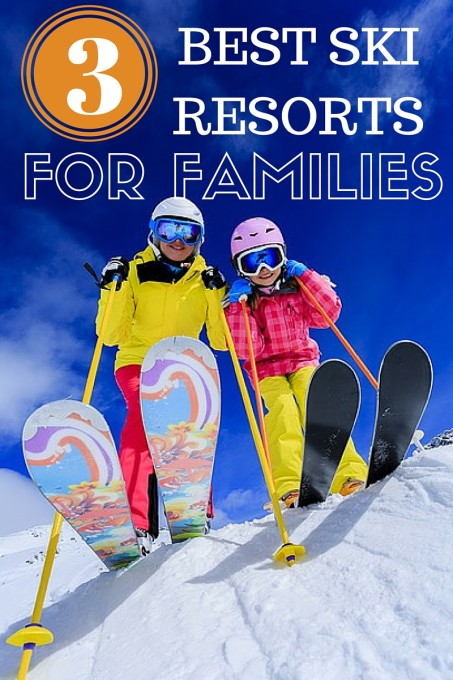 Top Three Ski Resorts for Families 3