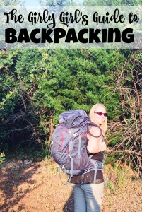 A Girly-Girl's Guide to Backpacking and Camping