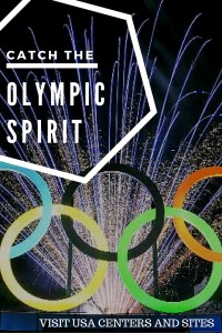 Catch the Olympic Spirit: Visiting Olympic Sites and Centers in the USA